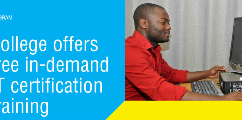 College Offers Free In Demand It Certification Training Spring